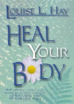 Hay, L - Heal Your Body