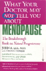 Lee, Dr J - What Your Doctor May Not Tell You About Menopause