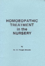 Fergie Woods, Dr H - Homoeopathic Treatment in the Nursery