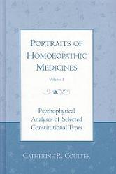 Coulter, C - Portraits of Homoeopathic Medicines (Volume 1)