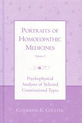 Coulter, C - Portraits of Homoeopathic Medicines (Volume 2)