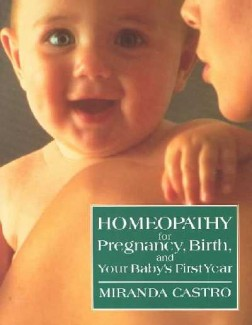 Castro, M - Homoeopathy For Mother & Baby