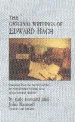 Bach, E - The Original Writings of Edward Bach