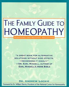 Lockie, Dr A - The Family Guide To Homeopathy