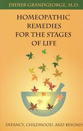 Grandgeorge, D - Homeopathic Remedies for the Stages of Life