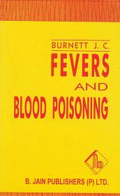 Burnett, J Compton - Fevers And Blood Poisoning
