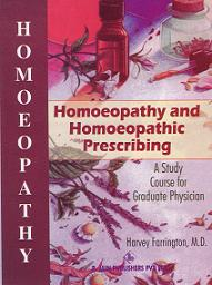 Farrington, H - Homoeopathy and Homoeopathic Prescribing (2nd Hand)