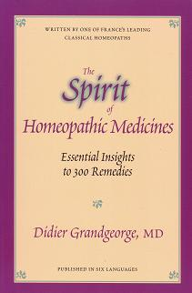 Grandgeorge, D - The Spirit of Homeopathic Medicines