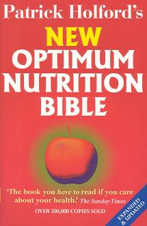 Holford, P - New Optimum Nutrition Bible