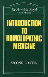 Boyd, Dr H - Introduction to Homoeopathic Medicine (2nd Edition)