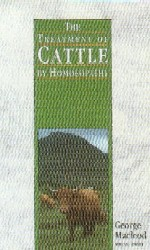Macleod, G - The Treatment of Cattle by Homoeopathy