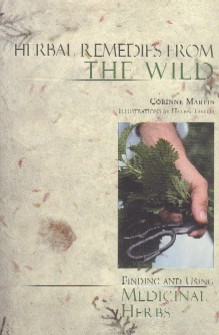 Martin, C - Herbal Remedies from the Wild