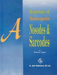 Squire, B - A Repertory of Homoeopathic Nosodes & Sarcodes