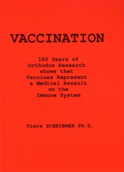 Scheibner, Dr V - Vaccination: 100 Years of  Research
