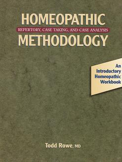 Rowe, T - Homeopathic Methodology