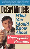Mindell, Dr E - What You Should Know About Homeopathic Remedies