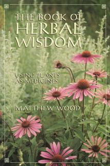 Wood, M - The Book of Herbal Wisdom